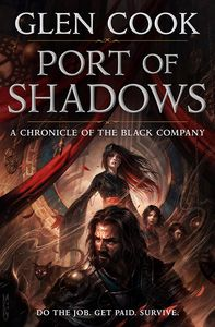 [Chronicles of the Black Company: Port Of Shadows (Product Image)]