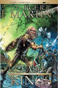 [George R.R. Martin's A Clash Of Kings #13 (Cover A Miller) (Product Image)]