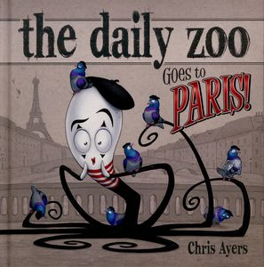 [Daily Zoo Goes To Paris (Hardcover) (Product Image)]