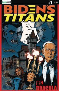 [Biden's Titans Vs. Dracula (Cover A Owen Gieni) (Product Image)]
