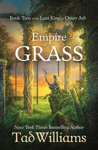 [The Last King Of Osten Ard: Book 2: Empire Of Grass (Product Image)]