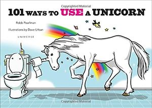 [101 Ways To Use A Unicorn (Hardcover) (Product Image)]