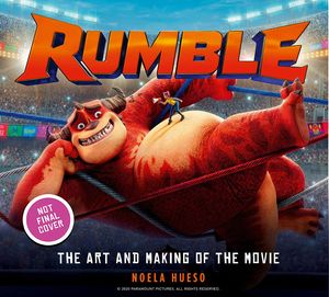 [Rumble: The Art & Making Of The Movie (Hardcover) (Product Image)]