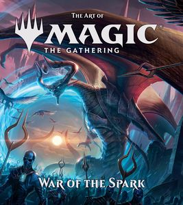 [The Art Of Magic The Gathering: War Of The Spark (Hardcover) (Product Image)]