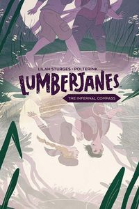 [Lumberjanes: Original Graphic Novel: Volume 1: Infernal Compass (Product Image)]