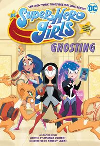 [DC: Super Hero Girls: Ghosting (Product Image)]