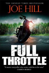 [Full Throttle: Contains In The Tall Grass (Signed Edition Hardcover) (Product Image)]