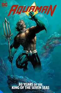 [Aquaman: 80 Years Of The King Of The Seven Seas (Deluxe Edition Hardcover) (Product Image)]