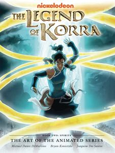 [The Legend Of Korra: The Art Of The Animated Series: Book 2: Spirits (Deluxe 2nd Edition Hardcover) (Product Image)]