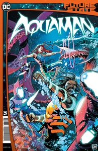 [Future State: Aquaman #2 (Cover A Daniel Sampere) (Product Image)]