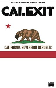 [Calexit: Volume 1 (Product Image)]