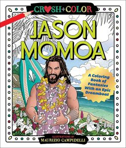 [Crush & Colour: Jason Momoa: Colouring Book Of Fantasies (Product Image)]