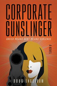 [Corporate Gunslinger: A Novel (Product Image)]
