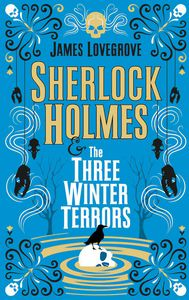[Sherlock Holmes & The Three Winter Terrors (Hardcover) (Product Image)]