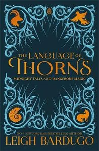 [The Language Of Thorns (Hardcover) (Product Image)]
