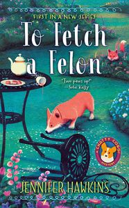 [A Chatty Corgi Mystery: Book 1: To Fetch A Felon (Product Image)]