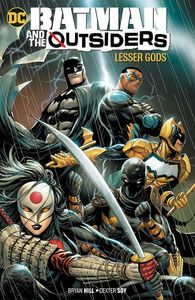[Batman & The Outsiders: Volume 1 (Lesser Gods) (Product Image)]