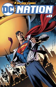 [DC: Nation #0 (Superman Variant Edition) (Product Image)]