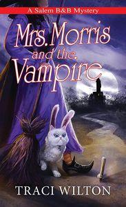 [A Salem B&B Mystery: Book 5: Mrs. Morris & The Vampire (Product Image)]