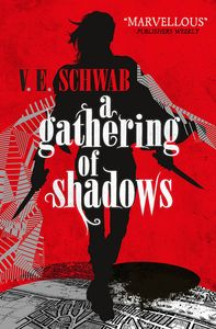 [A Darker Shade Of Magic: Book 2: A Gathering Of Shadows (Signed Bookplate Edition) (Product Image)]