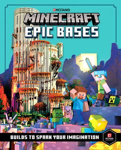 [Minecraft Epic Bases: 12 Mind-blowing Builds To Spark Your Imagination (Hardcover) (Product Image)]