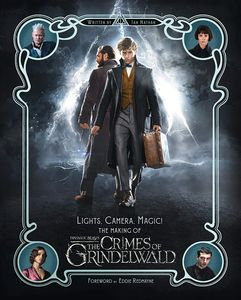 [Lights, Camera, Magic!: The Making of Fantastic Beasts: The Crimes of Grindelwald (Hardcover) (Product Image)]