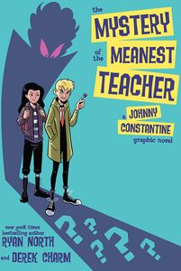[The Mystery Of The Meanest Teacher: A Johnny Constantine Graphic Novel (Product Image)]