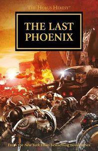 [Warhammer 40K: Horus Heresy Omnibus 2: The Last Phoenix (Product Image)]