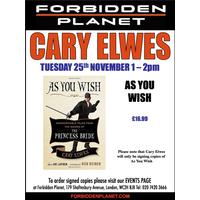 [Cary Elwes Signing As You Wish (Product Image)]