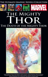 [Marvel Graphic Novel Collection: Volume 236: Death Of The Mighty Thor (Hardcover) (Product Image)]