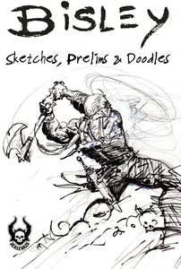 [Bisley: Sketches, Prelims & Doodles (SC Variant Edition) (Product Image)]