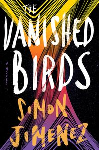 [The Vanished Birds (Hardcover) (Product Image)]