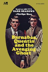 [Dark Shadows: Volume 17: Barnabas, Quentin & The Avenging Ghost (Library Reprint) (Product Image)]