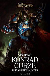 [Warhammer 40K: The Horus Heresy: Konrad Curze: The Night Haunter (Hardcover) (Product Image)]