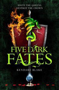 [Three Dark Crowns: Book 4: Five Dark Fates (Product Image)]