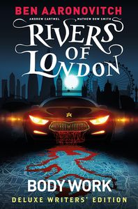 [Rivers Of London: Volume 1: Body Work (Deluxe Writers Edition) (Product Image)]