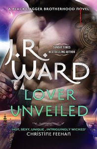[Black Dagger Brotherhood: Book 19: Lover Unveiled (Hardcover) (Product Image)]