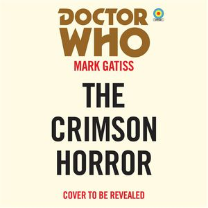 [Doctor Who: The Crimson Horror: 11th Doctor Novelisation (Product Image)]