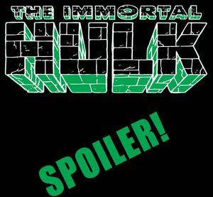 [Immortal Hulk #39 (Bennett Spoiler Variant) (Product Image)]
