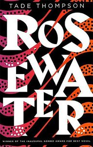 [The Wormwood Trilogy: Book 1: Rosewater (Product Image)]