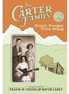 [The Carter Family: Don't Forget This Song (Hardcover) (Product Image)]