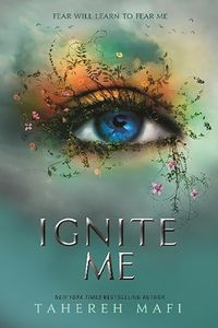 [Shatter Me: Book 2: Ignite Me (Product Image)]