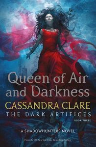 [The Dark Artifices: Book 3: Queen Of Air & Darkness (Signed Edition) (Product Image)]