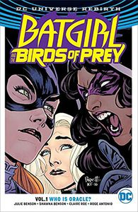 [Batgirl & The Birds Of Prey: Volume 1: Who Is Oracle (Rebirth) (Product Image)]