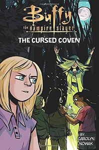 [Buffy The Vampire Slayer: The Cursed Coven (Hardcover) (Product Image)]
