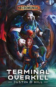 [Necromunda: Terminal Overkill (Product Image)]