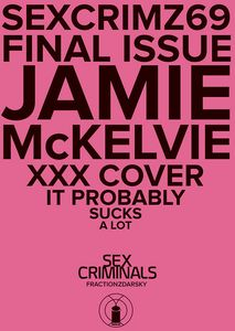 [Sex Criminals #69 (XXX McKelvie Variant) (Product Image)]