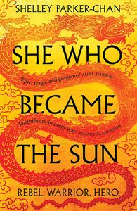 [The Radiant Emperor: Book 1: She Who Became The Sun (Signed Hardcover Edition) (Product Image)]