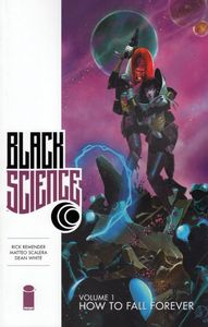 [Black Science: Volume 1: How To Fall Forever (Product Image)]