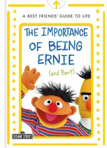 [Importance Of Being Ernie (& Bert) (Hardcover) (Product Image)]